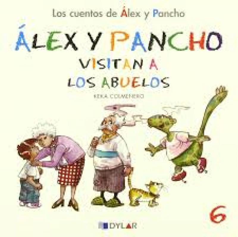 Alex y Pancho visitan a los Abuelos. Cuento 6