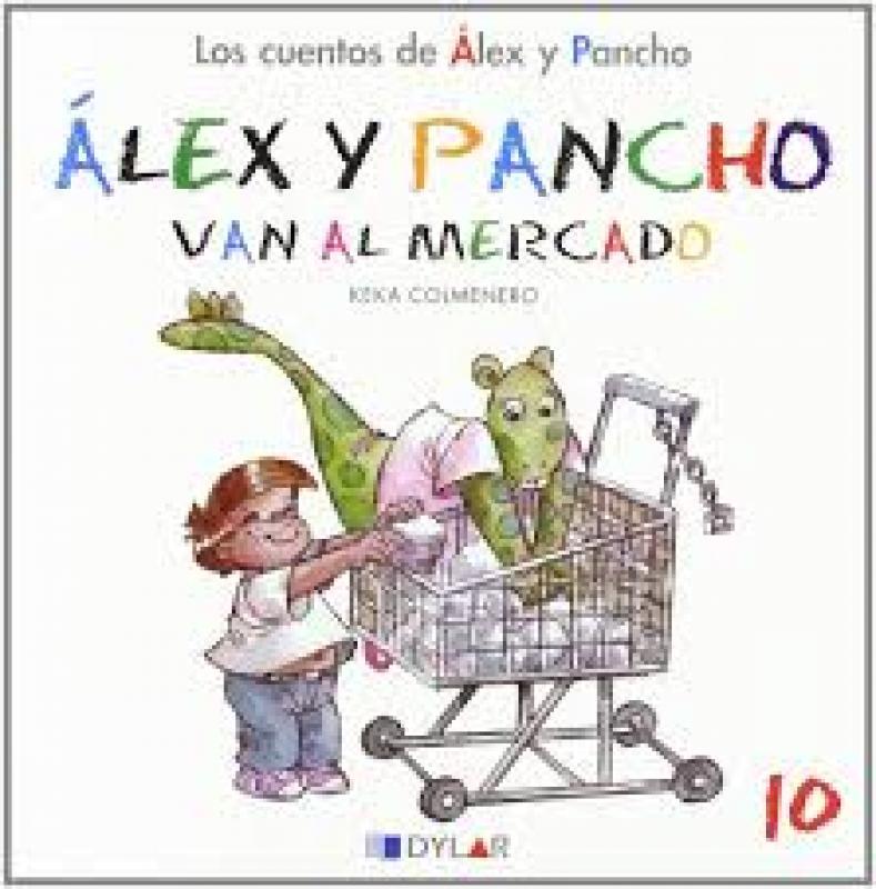 Alex y Pancho van al mercado. Cuento 10