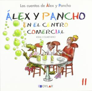 Alex y Pancho en el centro comercial. Cuento 11