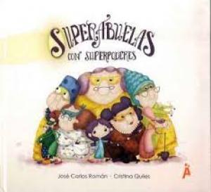 SUPERABUELAS CON SUPERPODERES