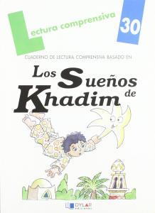 Los sueños de Khadim. Lect.compre. Dylar
