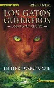Los gatos guerreros I: En territorio salvaje (los cuatro clanes)