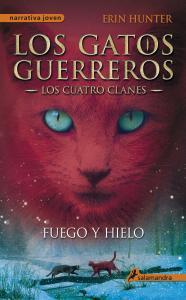 Los gatos guerreros II: Fuego y hielo (los cuatro clanes).