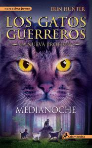 Los gatos guerreros VII: Medianoche (la nueva profecía)