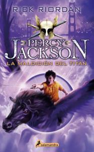 Percy Jackson 3. La maldición del Titán