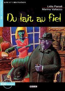 DU LAIT AU FIEL ( CD)