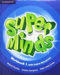 Super Minds 1 EP. Workbook (Online Resources). Cambridge