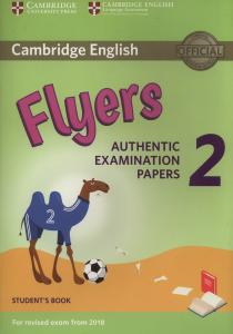 Cambridge english flyers 2, authentic examination papers, student´s book 2018