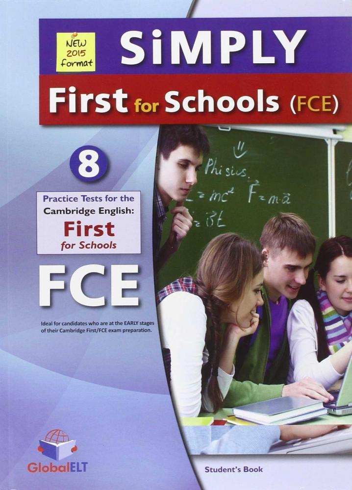 SIMPLY CAMBRIDGE FCE FOR SCHOOLS 8 PRACTICE TESTS SB