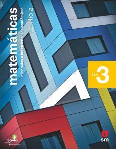 Matemáticas orientadas a las enseñanzas académicas. 3 ESO. Savia Nueva Generación. La Rioja
