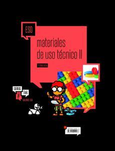 Tecnologia ESO -Materiales de uso técnico II