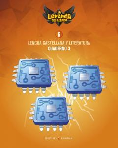 6ºEP.(Legado) cuad. 3 - Lengua Castellana y Literatura  (ed.19)