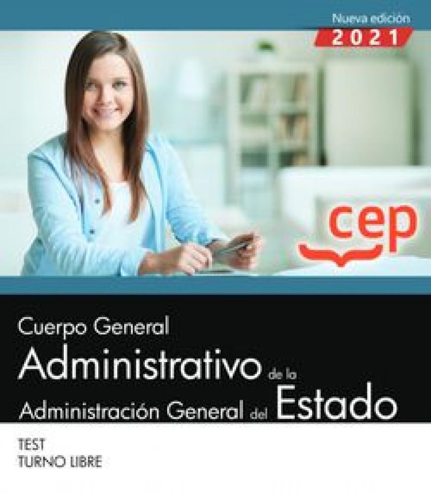 CUERPO GENERAL ADMINISTRATIVO ADMINISTRACION GENERAL DEL ESTADO TEST