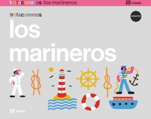 Los marineros 4 años Trotacaminos