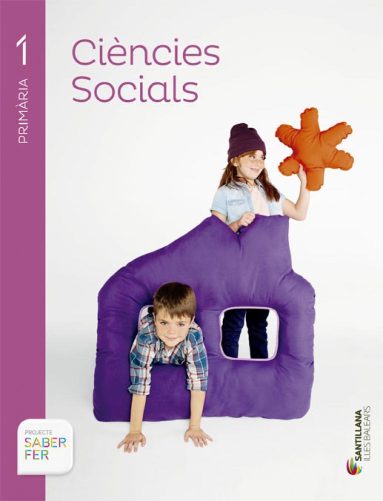 CIENCIES SOCIALS 1 PRIMARIA SABER FER