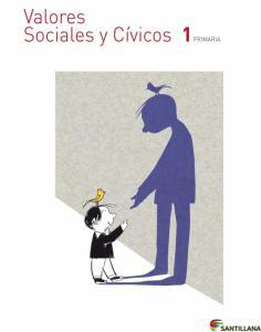 Valores Sociales y Eticos 1 EP. S antillana