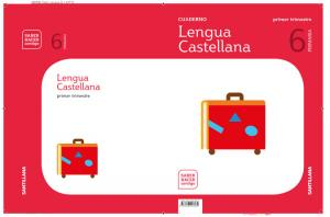 Cuaderno Lengua Castellana 6 Primaria. Primer Trimestre.