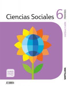 CIENCIAS SOCIALES CASTILLA Y LEÓN 6 PRIMARIA SABER HACER CONTIGO SANTILLANA