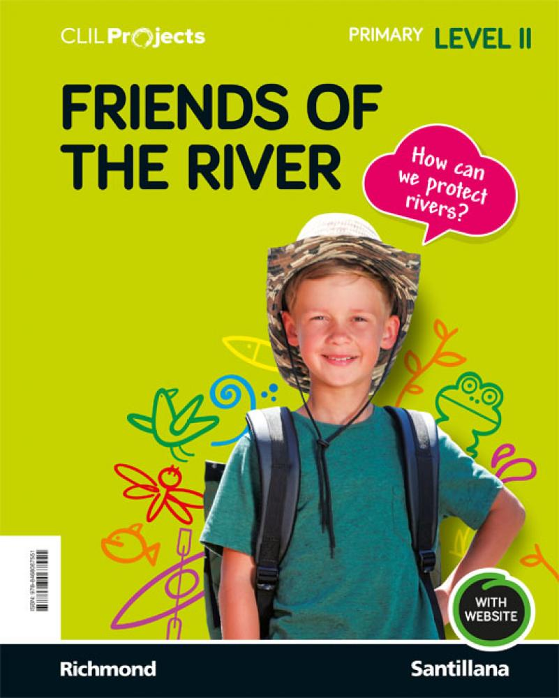 CLIL PROJECTS LEVEL II FRIENDS OF THE RIVER