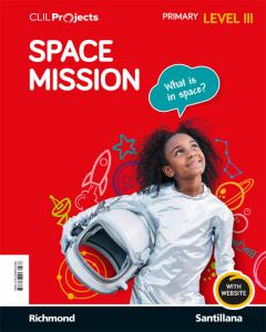 CLIL PROJECTS LEVEL III SPACE MISSION