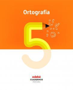 CUADERNO DE ORTOGRAFÍA 5 PRIMARIA
