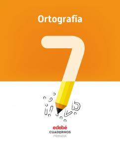 CUADERNO DE ORTOGRAFÍA Nº7