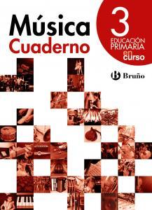 Cuaderno Música 3 EP. En curso Bruño.
