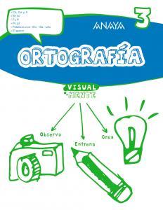 Ortografía 3. visualmente