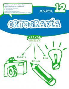 Ortografía 12. Visualmente