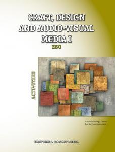 Craft, design and audio visual media I activities