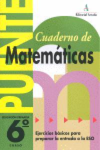 Cuaderno de Matemáticas PUENTE 6 primaria