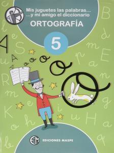 Mis juguetes 5 ortografía