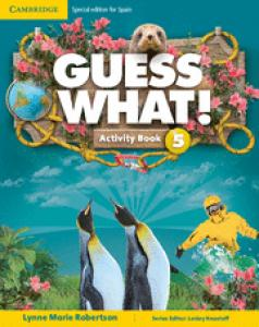 Guess What Special Edition for Spain Level 5 Activity Book with Guess What You Can Do at Home  Onlin