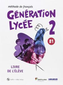 GENRATION LYCEE A2/B1.LIVRE
