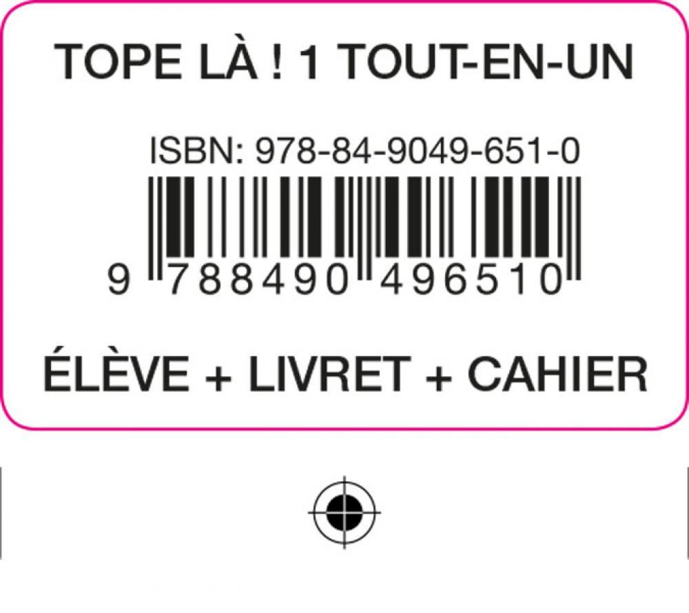 TOPE LA! 1 TOUT EN UN ELEVE CAH LIV COD