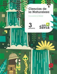 Ciencias de la Naturaleza 3 EP. Madrid Más Savia