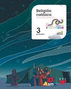 RELIGION NUESTRA CASA 3ºEP MADRID 19 MAS SAVIA