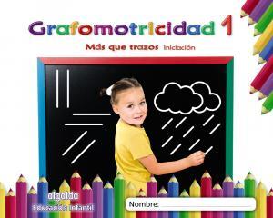 GRAFOMOTRICIDAD 1.INICI.ALGAIDA