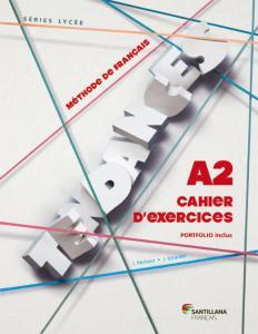 Tendances A2. Cahier (Frances).