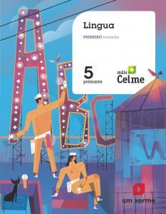 Lingua. 5 Primaria. Máis Celme