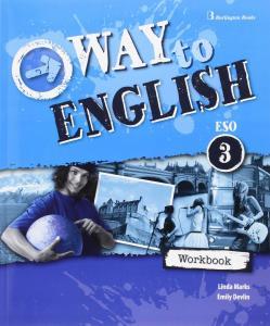 Way to English 3 ESO. Workbook Burlington.